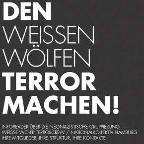 """""""Den Weissen Wölfen Terror machen!"""" – Reader über Hamburger Nazis"""
