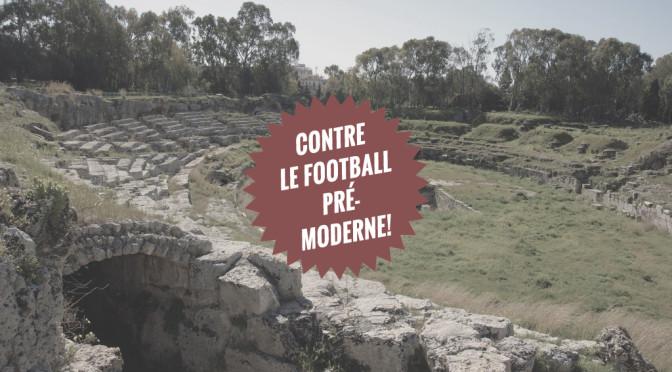 Gegen den modernen Fußball?